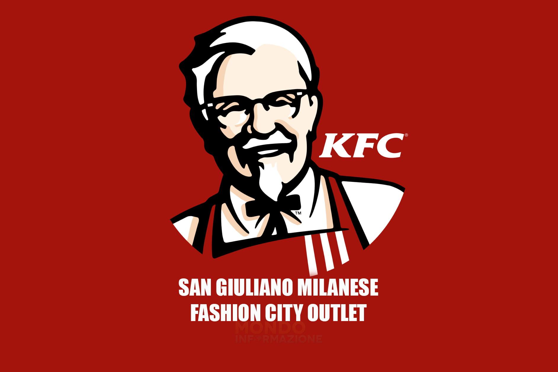 KFC a San Giuliano Milanese e cambiano gli orari dei negozi